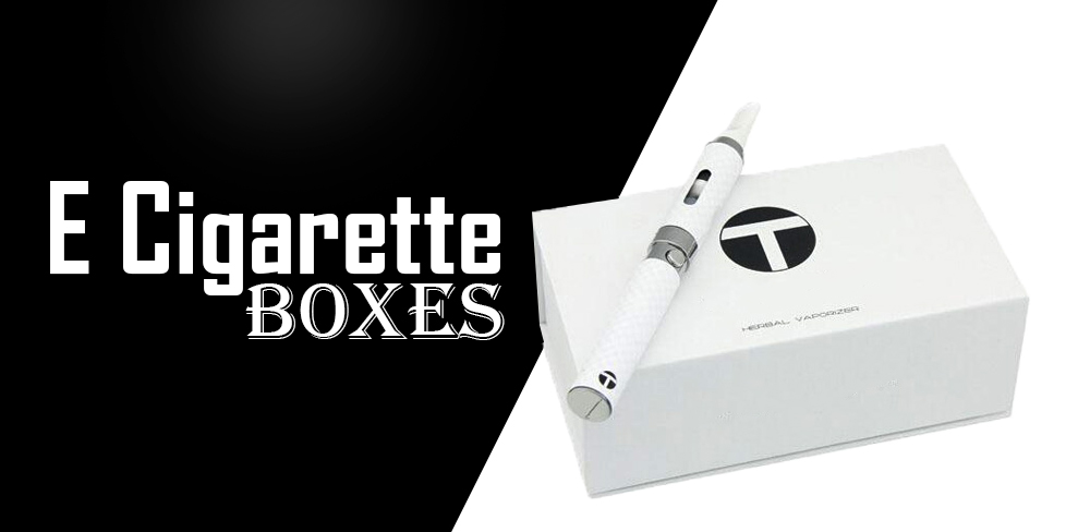 Custom E-cigarette Boxes Have the Most Influential Role