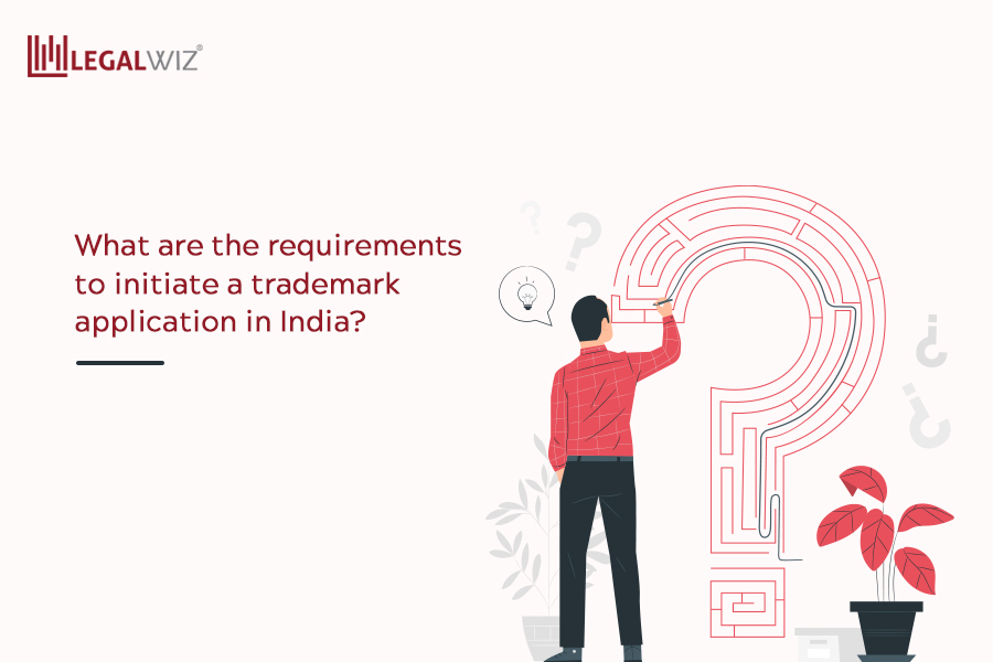 What are the requirements to initiate a trademark application in India?