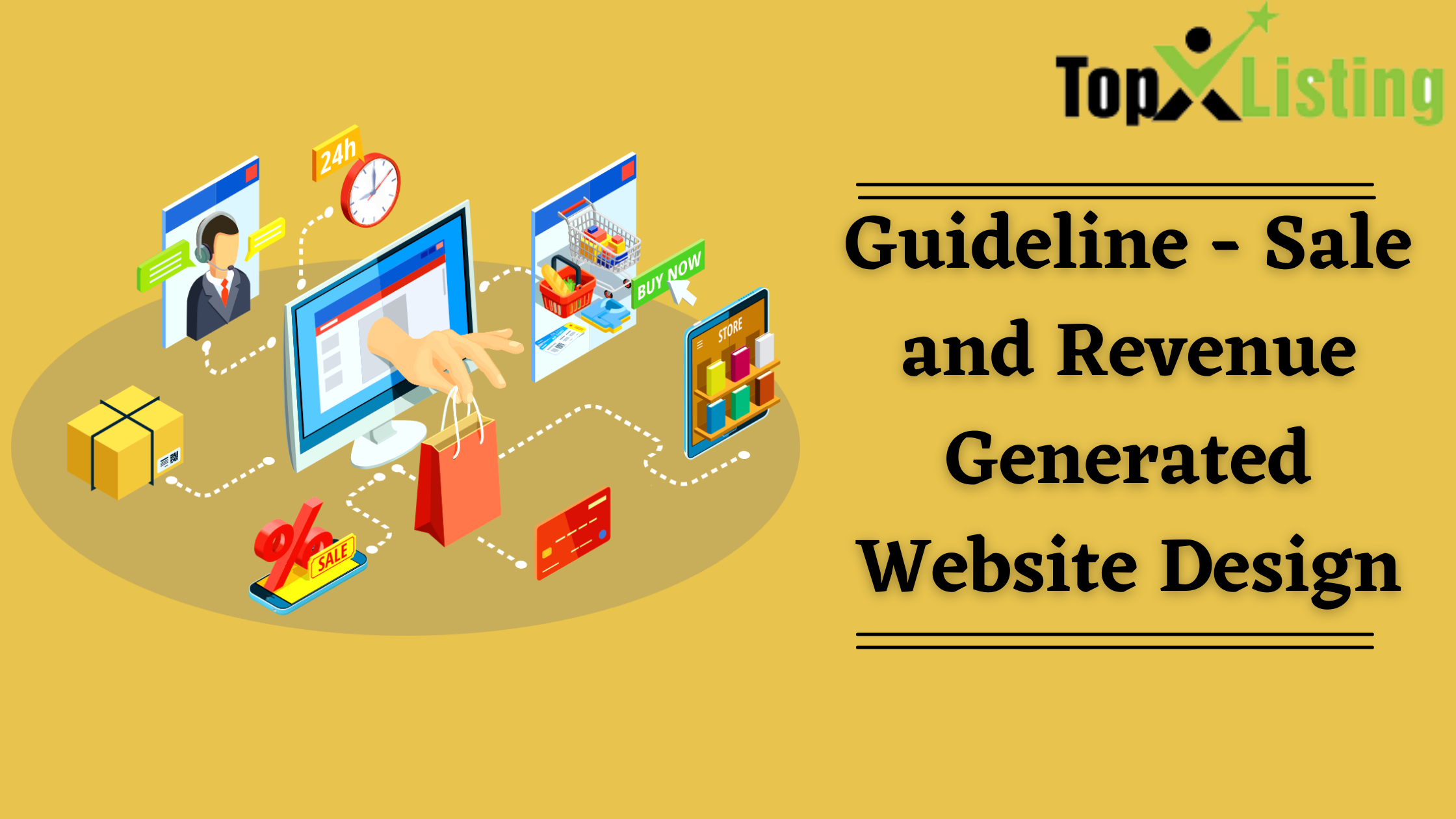 Guideline – Sale and Revenue Generated Website Design