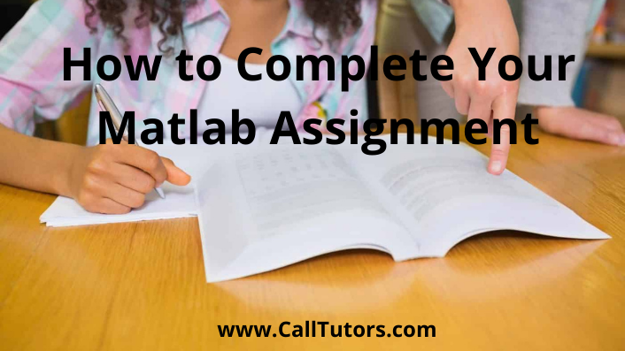 How to Complete Your Matlab Assignment