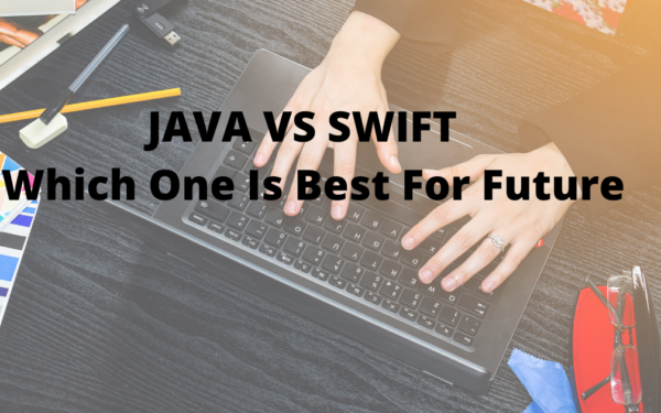 JAVA VS SWIFT | Which One Is Best For Future
