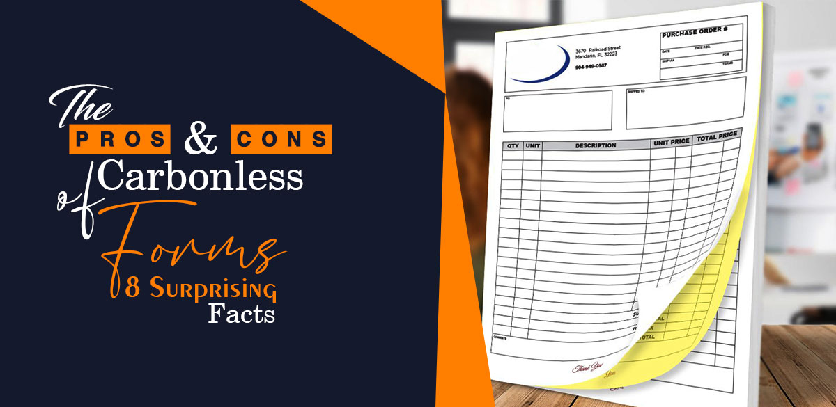 The Pros and Cons of Carbonless Forms – 8 Surprising Facts