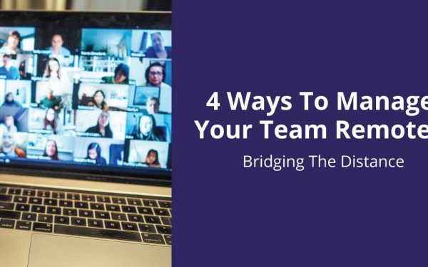 Tips To Manage Your Team Remotely